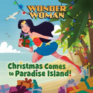 Wonder Woman - Christmas Comes to Paradise Island! édition Hardcover (cartonnée)