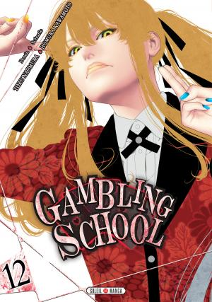 Gambling School #12
