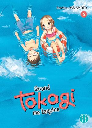 Quand Takagi me taquine #6