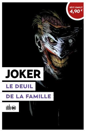 Le Meilleur de DC Comics - Récits complets  8 - Joker : Le deuil dans la famille