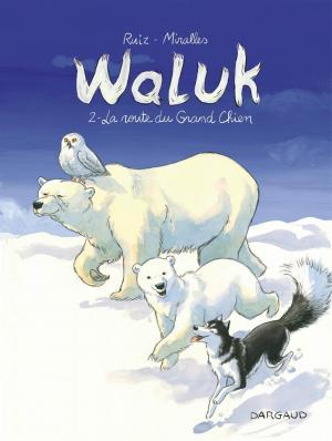 Waluk 2 - La route du grand chien