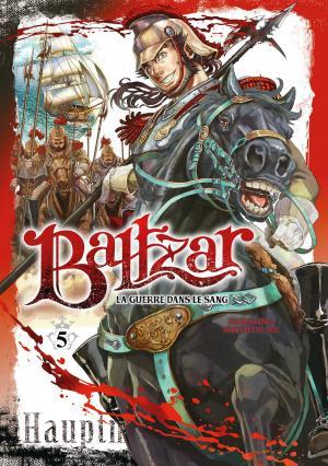 Baltzar : la guerre dans le... T.5