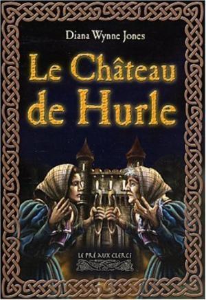 La trilogie de Hurle édition simple