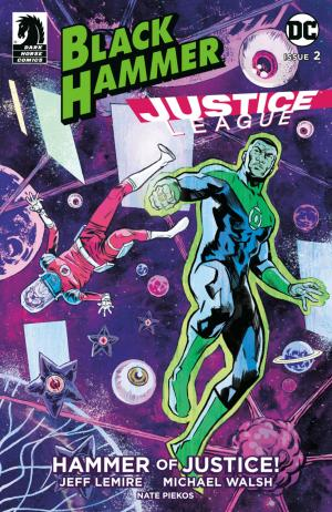 Black Hammer / Justice League - Hammer of Justice ! # 2 Issues