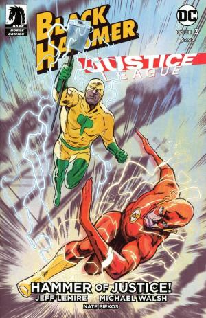 Black Hammer / Justice League - Hammer of Justice ! # 3 Issues