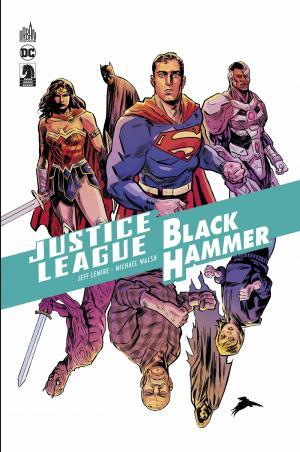 Black Hammer / Justice League - Hammer of Justice !  TPB hardcover (cartonnée)