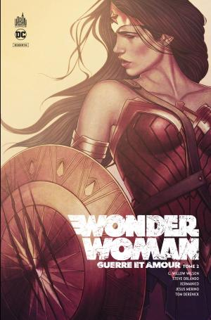 Wonder Woman - Guerre & Amour 2 TPB hardcover  (cartonnée)