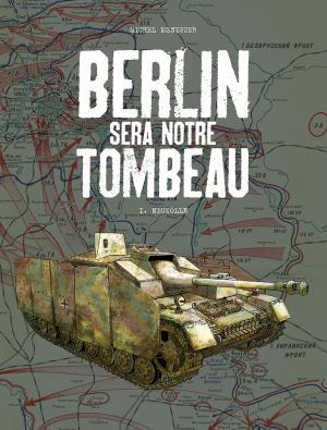 Berlin sera notre tombeau édition Grand format N&B