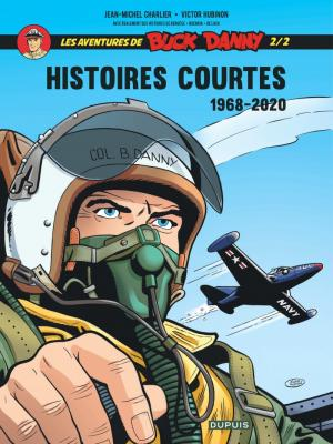 Buck Danny Classic 8 - Histoires courtes 2/2 (1968 - 2020)