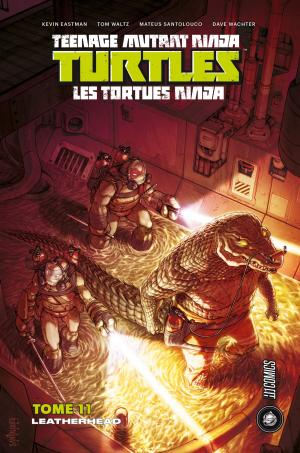 Les Tortues Ninja 11 - Leatherhead