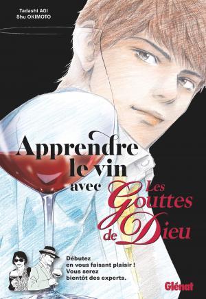 Apprendre le vin avec Les Gouttes de Dieu  simple