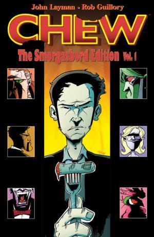 Tony Chu, détective cannibale édition Chew Smorgasbord Edition
