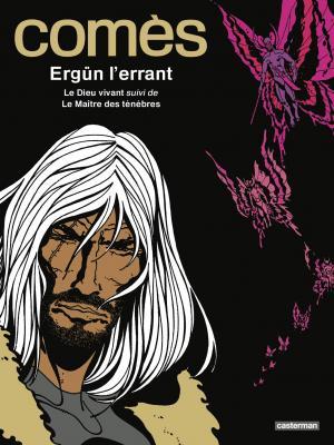 Ergün l'errant  réédition intégrale 2020