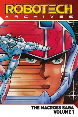 Robotech Archives: The Macross Saga  édition TPB softcover (souple)