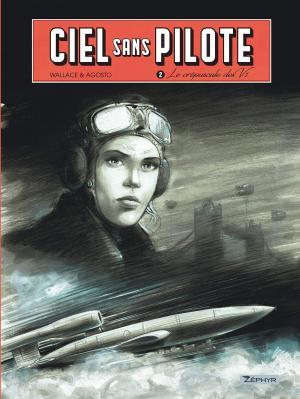 Ciel sans pilotes T.2