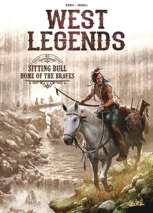 West legends 3 - Sitting Bull - Home of the braves
