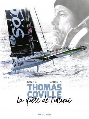 Thomas Coville, la quête de l'ultime édition simple