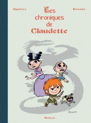 Les Chroniques de Claudette 1