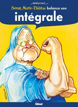 Soeur Marie-Thérèse des Batignolles  Intégrale 2020