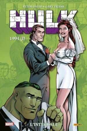 Hulk 1994.1 TPB Hardcover - L'Intégrale