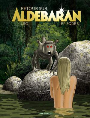 Les Mondes d'Aldébaran - Retour sur Aldébaran T.3