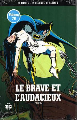 DC Comics - La Légende de Batman 11 - Le Brave et l'Audacieux - 1re partie