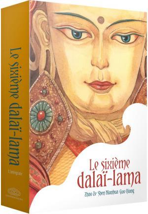 Le Sixième Dalaï-Lama édition Intégrale - Coffret Collector