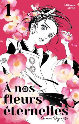 À nos fleurs éternelles #1