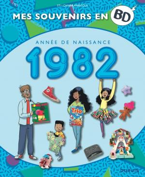 Mes souvenirs en BD 43 - Année de naissance 1982