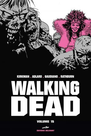 Walking Dead 15 TPB hardcover (cartonnée) - Prestige