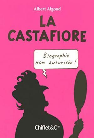 La castafiore biographie non autorisée édition simple