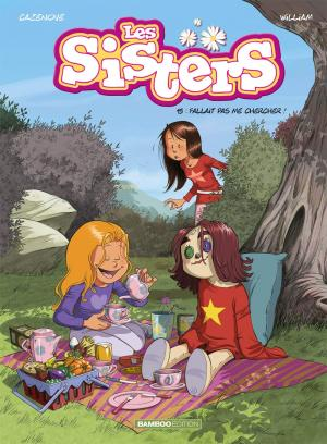 Les sisters 15 - Fallait pas me chercher !