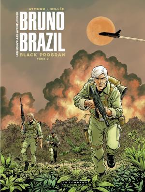Les nouvelles aventures de Bruno Brazil T.2