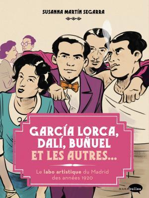 Garcia Lorca, Dali, Buñuel et les autres édition simple