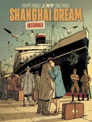 Shanghai dream  Intégrale 2020