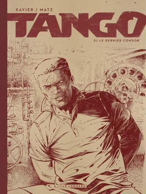 Tango 5 - Le dernier condor