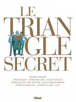 Le triangle secret édition Intégrale 2021