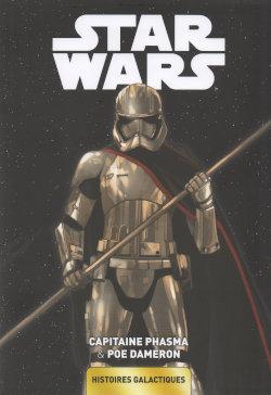 Star Wars - Histoires galactiques 6 - Capitaine Phasma & Poe Dameron