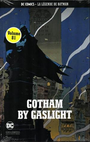 DC Comics - La Légende de Batman 81 - Gotham by Gaslight
