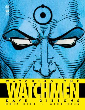 Watching the Watchmen  TPB hardcover (cartonnée)