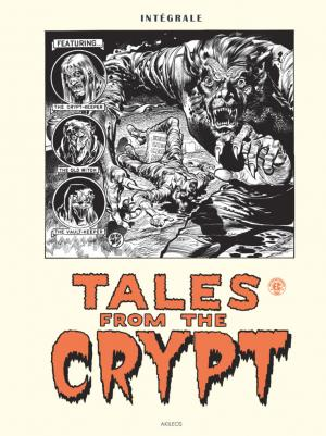 Tales From the Crypt  TPB Hardcover (cartonnée) - Intégrale