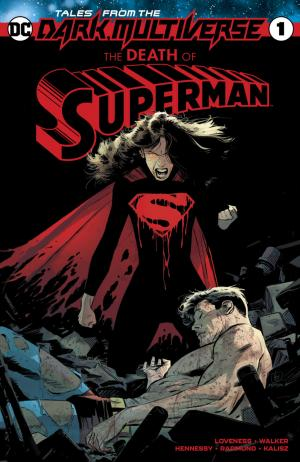 Tales From the Dark Multiverse: The Death of Superman édition Issues