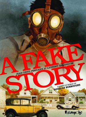 A fake story édition simple