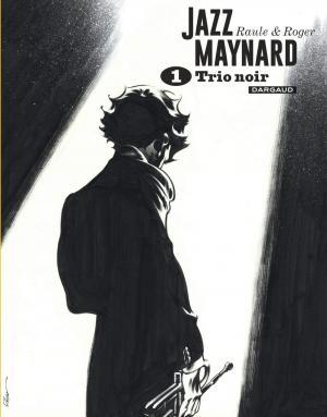 Jazz Maynard 1 Intégrale 2020 - Grand format N&B