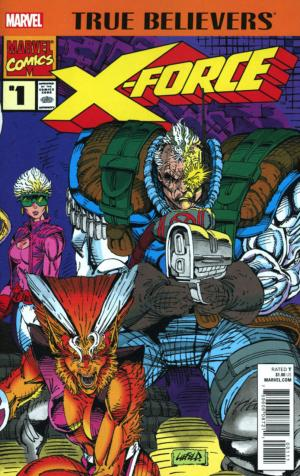True Believers - X-Force édition Issues