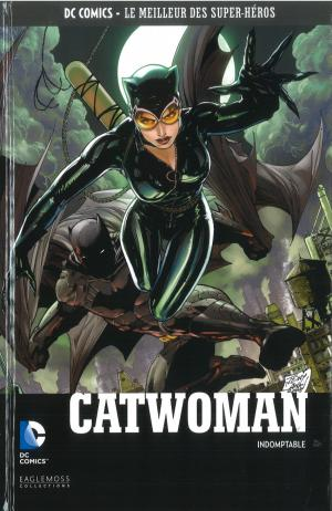 DC Comics - Le Meilleur des Super-Héros 133 - Catwoman : Indomptable