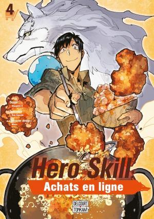Hero Skill : Achats en ligne T.4