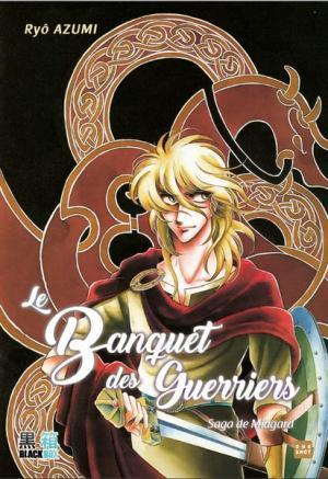Le Banquet des guerriers - Midgard Saga édition simple