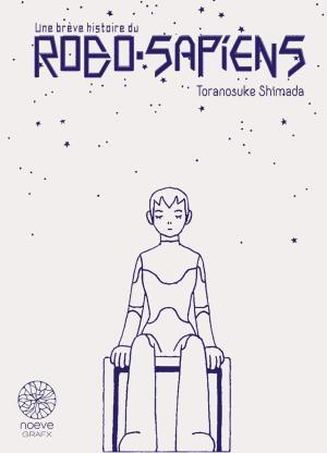 Une brève histoire du robo-sapiens  Coffret
