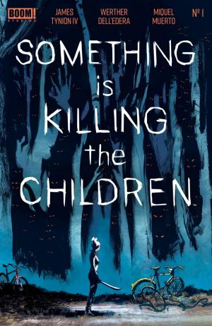 Something Is Killing The Children  édition Issues